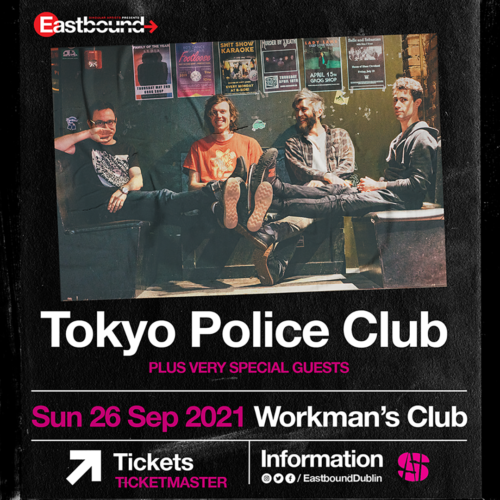 Eastbound: TOKYO POLICE CLUB